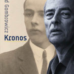 Witold Gombrowicz – Kronos – warto?